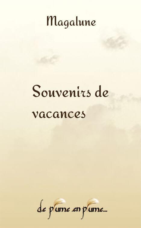 Gut gemocht Souvenirs de vacances - Magalune - Poème - DPP RL95